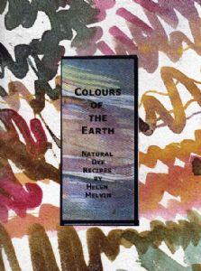 Colours of the Earth by Helen Melvin